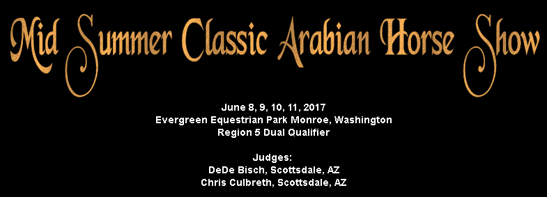 Mid Summer Classic Arabian Horse Show @ Evergreen State Equestrian Park | Monroe | Washington | United States