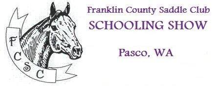 2018 FCSC Schooling Show Series @ Franklin County Saddle Club | Pasco | Washington | United States