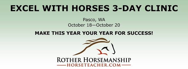 Excel with Horses Clinic - Steve Rother @ Franklin County Saddle Club | Pasco | Washington | United States