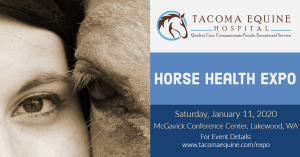 Tacoma Equine Hospital Horse Health Expo @ McGavick Conference Center | Lakewood | Washington | United States