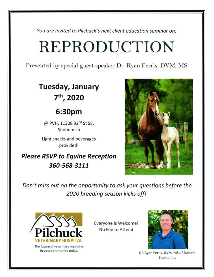 Reproduction Seminar @ Pilchuck Veterinary Equine Hospital | Snohomish | Washington | United States